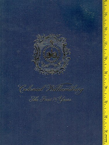 9780879352202: Colonial Williamsburg: The First 75 years