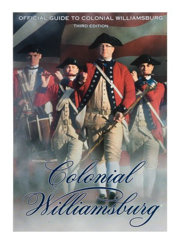 Official Guide to Colonial Williamsburg: Colonial Williamsburg