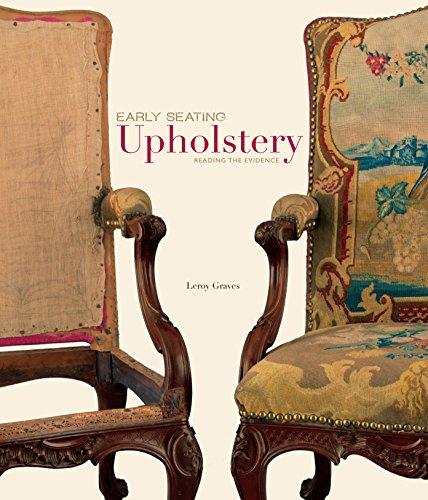 9780879352783: EARLY SEATING Upholstery-Reading the Evidence