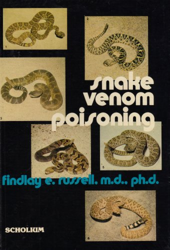 Snake Venom Poisoning: Russell, Findlay E.