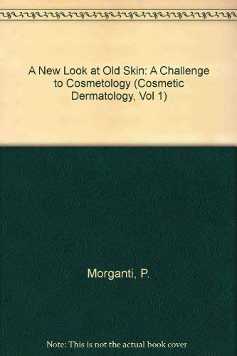A New Look at Old Skin: A: P. Morganti, W.