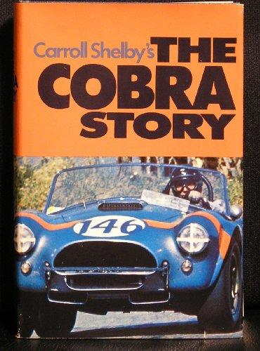 9780879380199: The Cobra Story