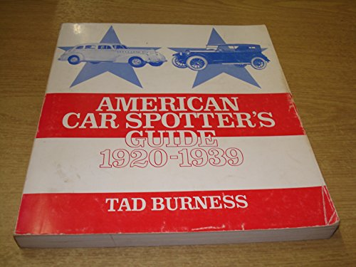9780879380267: Title: American Car Spotters Guide 19201939