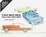 The Hot One: Chevrolet, 1955-1957: Chappell, Pat