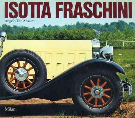 Isotta Fraschini: Anselmi, Angelo Tito
