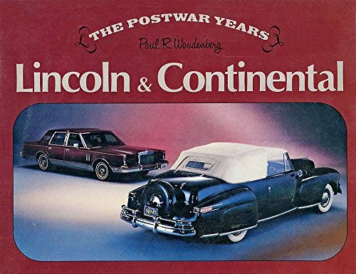 9780879380632: Lincoln & Continental: The postwar years (Marques of America)
