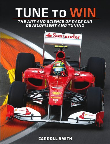 9780879380717: Tune to Win: The art and science of race car development and tuning