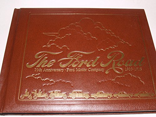 The Ford Road: Sorensen, Lorin, Illustrated by Art, Photos Etc Throughout