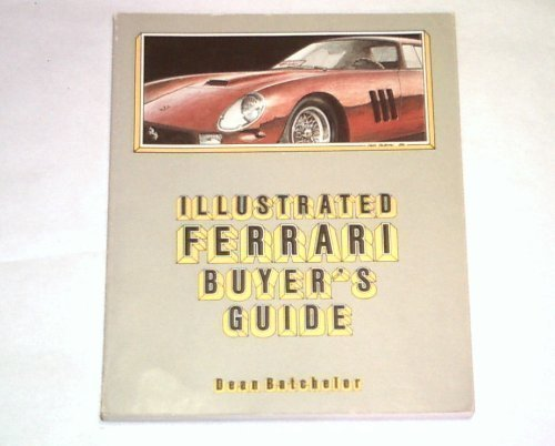 9780879381189: Illustrated Ferrari Buyer's Guide