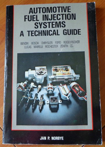 9780879381394: Automotive fuel injection systems: A technical guide