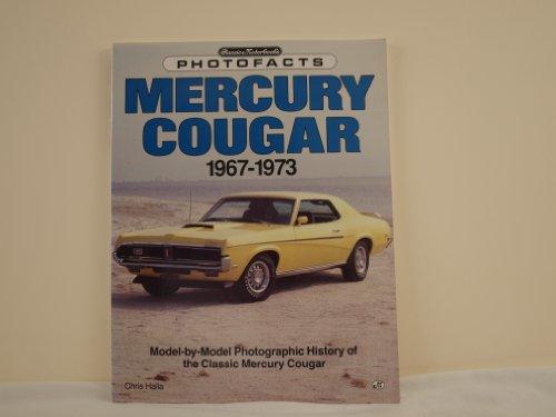 9780879381769: Mercury Cougar, 1967-1973 (Classic motorbooks photofacts)