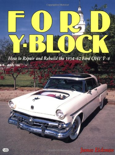 9780879381851: Ford Y-Block: How to Repair and Rebuild the 1954-62 Ford OHV V-8