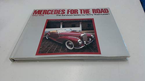Mercedes For The Road 1946-1974