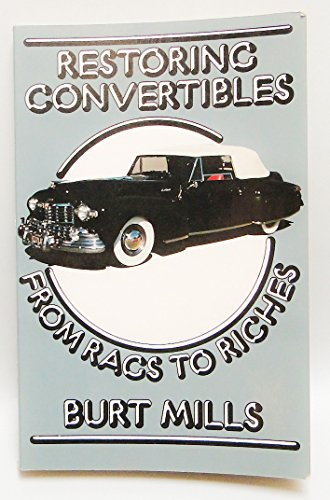 Restoring Convertibles (9780879381936) by Burt Mills