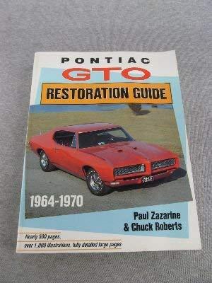 9780879381998: Pontiac GTO Restoration Guide 1964-1970