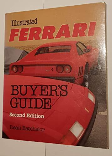 9780879382285: Illustrated Ferrari Buyer's Guide