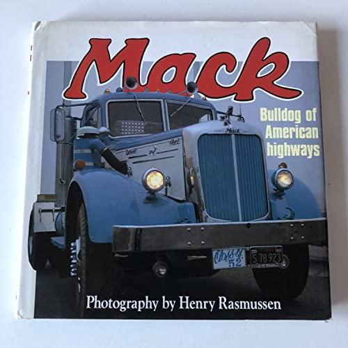 9780879382445: Mack: Bulldog of American Highways