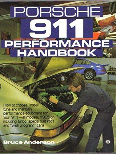 Porsche 911 Performance Handbook: How to Choose,