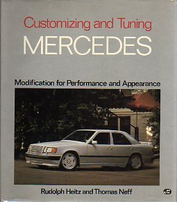 CUSTOMIZING AND TUNING MERCEDES : Modification for Performance and Appearance