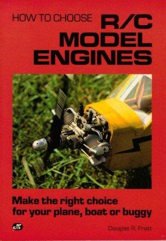 How to Choose R/C Model Engines: Pratt, Douglas