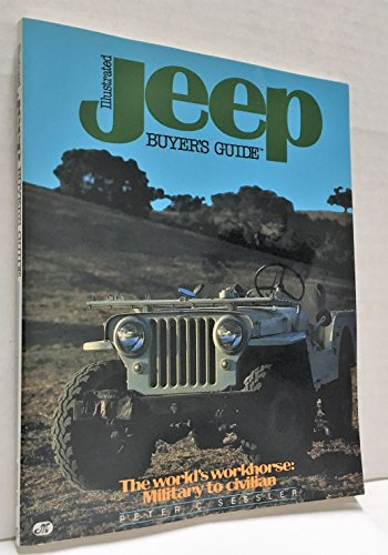 9780879382773: Illustrated Jeep Buyer's Guide (Illustrated Buyer's Guide)