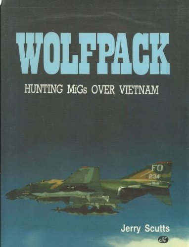 9780879382810: Wolfpack: Hunting Migs over Vietnam