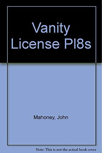Vanity License Pl8s: Mahoney, John