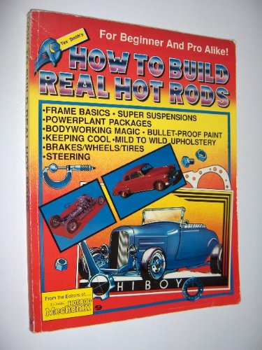 How To Build Real Hot Rods (9780879383381) by Leroi Tex Smith