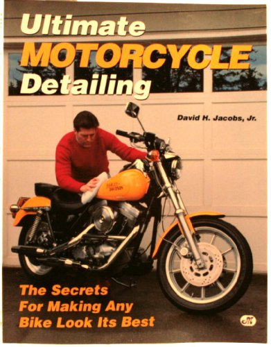 9780879383602: Ultimate Motorcycle Detailing: The Secrets for Making Any Bike Look Its Best