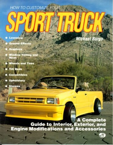 9780879383800: How to Customize Your Sport Truck
