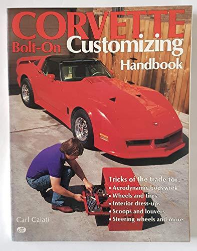 9780879383831: Corvette Bolt-On Customizing Handbook
