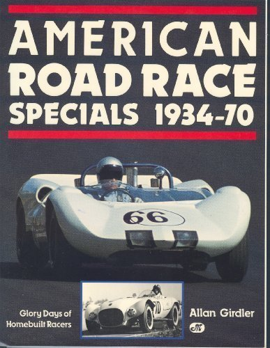 9780879384098: American Road Race Specials, 1934-70: Glory Days of Homebuilt Racers