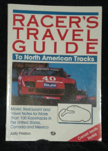9780879384135: Racer's Travel Guide to North American Tracks