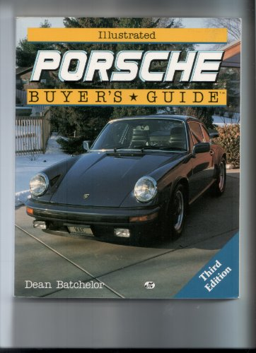 9780879384357: Illustrated Porsche Buyer's Guide (Motorbooks International Illustrated Buyer's Guide Series)
