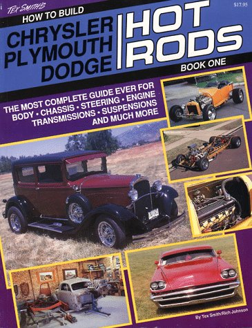9780879384593: 001: How to Build Chrysler, Plymouth, Dodge Hot Rods