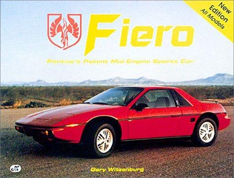 9780879384678: Fiero/Pontiac's Potent Mid-Engine Sports Car/All Models