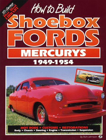 9780879384784: How to Build Shoebox Fords Mercury: 1949-1954