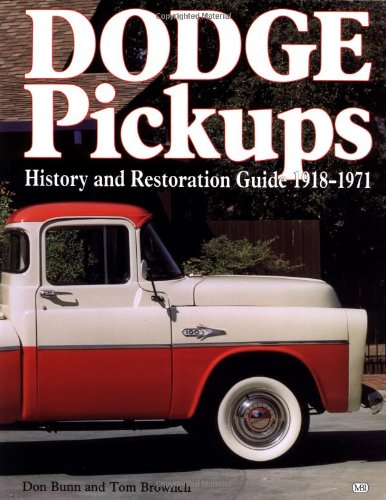 9780879384913: Dodge Pickups: History and Restoration Guide, 1918-1971