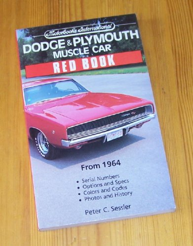 9780879384975: Dodge & Plymouth Muscle Car Red Book (Motorbooks International Red Book Series)