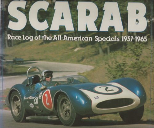 9780879384999: Scarab: Race Log of the All-American Specials 1957-1965