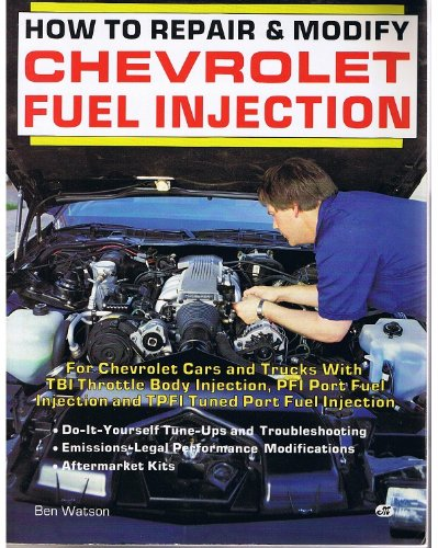 9780879385026: How to Repair & Modify Chevrolet Fuel Injection