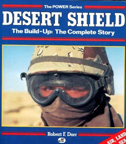 Desert Shield (The Power Series): Dorr, Robert F.