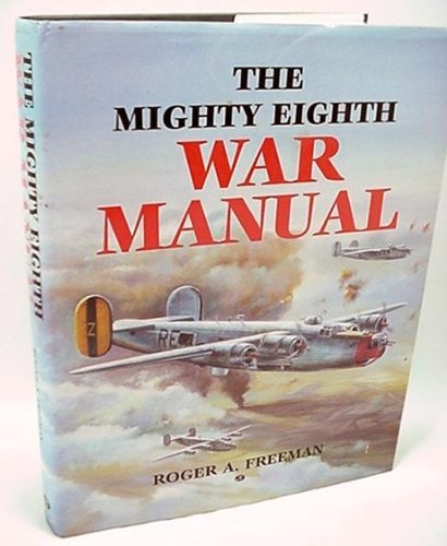 9780879385132: Mighty Eighth War Manual