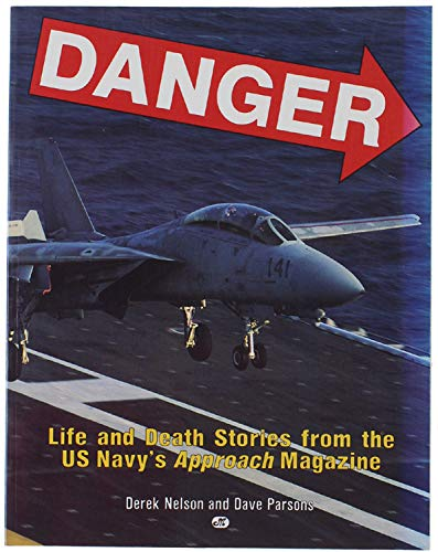 9780879385170: Danger: Life and Death Stories from the Us Navy's Approach Magazine
