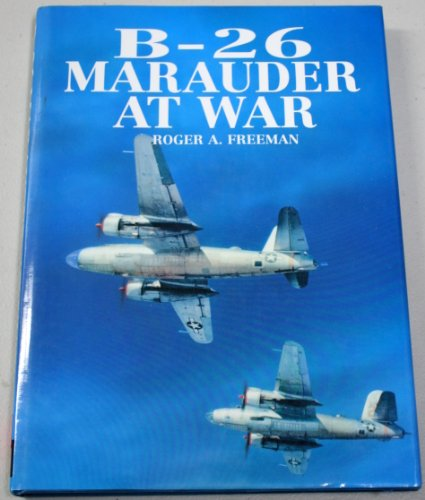 9780879385194: B-26 Marauder at War