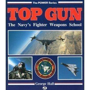9780879385200: Top Gun: The Navy's Fighter Weapons School (The Power Series)