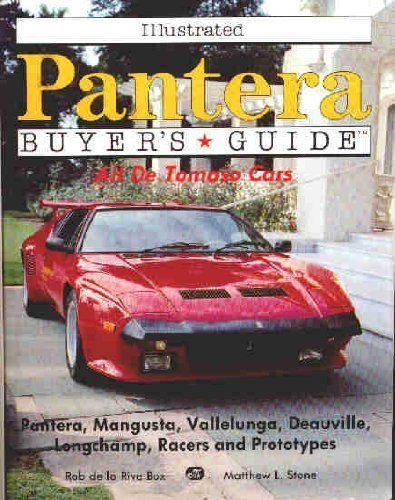 9780879385248: Illustrated Pantera Buyers Guide: All De Tomaso Cars (Illustrated Buyer's Guide)