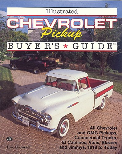 9780879385330: Illustrated Chevrolet Pickup Buyer's Guide (Motorbooks International Illustrated Buyer's Guide Series)