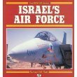 9780879385347: Israel's Air Force: 1948 To Today (Power Series)