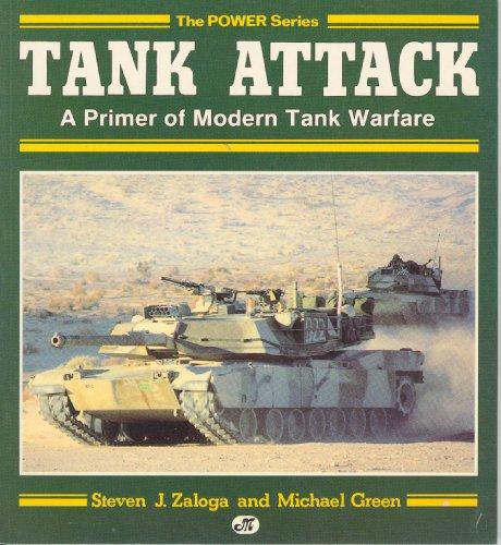 9780879385354: Tank Attack: A Primer of Modern Tank Warfare (Military Power)